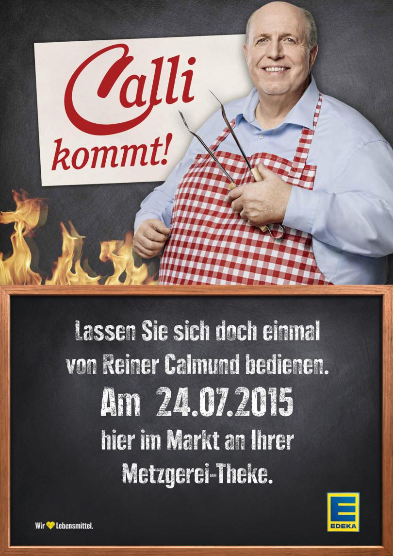 """Reiner Calmund - EDEKA – Werbeplakat """"Calli kommt!"""""""